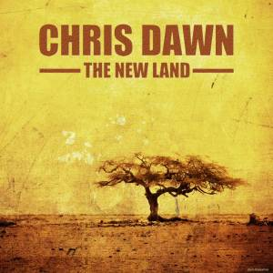 Cover Chris Dawn - The New Land